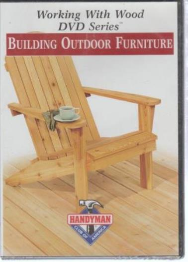 Working With Wood DVD Series: Building Outdoor Furniture VID